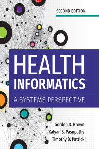 Health Informatics (A Systems Perspective)